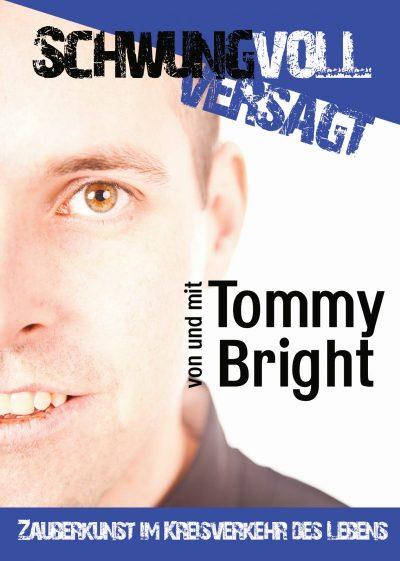 Die etwas andere Zaubershow: Tommy Bright am 5. Oktober zu Gast in Katzweiler